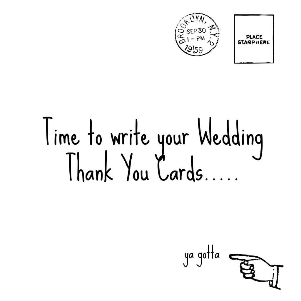 Time To Write Your Wedding Thank You Notes! Ya Gotta